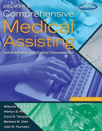 Delmar's Comprehensive Medical Assisting: Administrative and Clinical Competencies (with Premium Website Printed Access Card and Medical Office Simulation Software 2.0 CD-ROM)