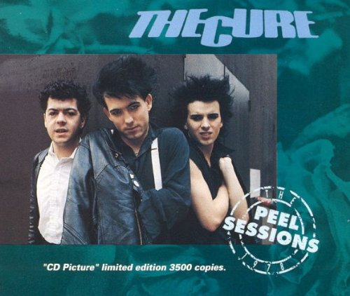 The Peel Sessions (Picture CD) (The Cure Boys Don T Cry Cd)