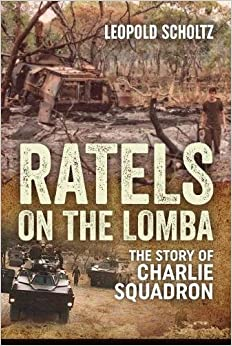 Book Ratels on the Lomba: The Story of Charlie Squadron