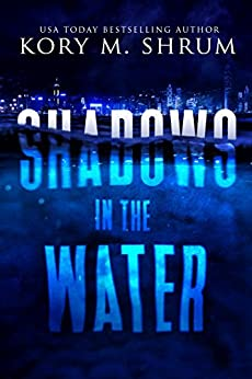 Shadows in the Water by [Shrum, Kory M.]