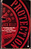 Protection, Jack Kelly, 0451402294