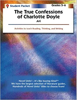 True Confessions of Charlotte Doyle - Student Packet by Novel ...
