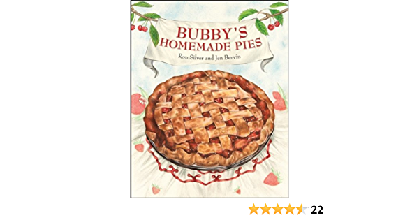 Bubbys Homemade Pies by Ron Silver (2007-07-27): Amazon.es ...