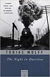 the night in question tobias wolff analysis