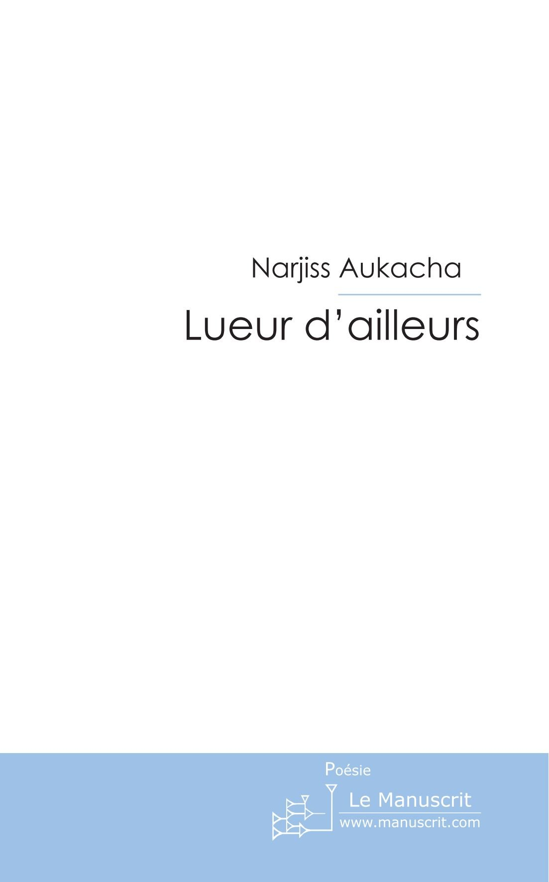 Lueur dailleurs (FICTION) (French Edition)