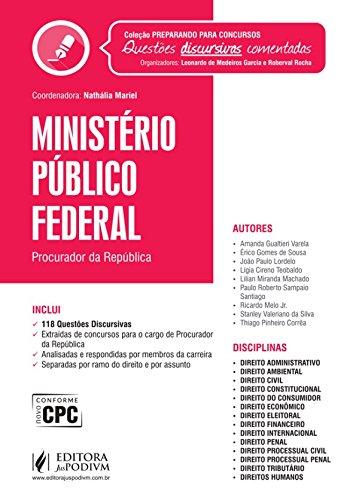 Ministério Público Federal - Coleção Preparando Para Concursos. Provas Discursivas Comentadas
