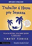 Timothy Ferriss (Autor)(172)Comprar novo: R$ 26,91