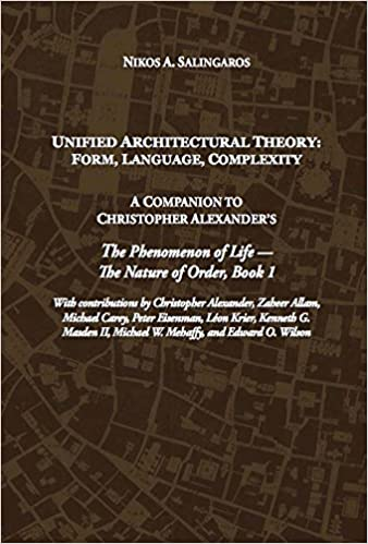 Unified Architectural Theory Form Language Complexity Nikos A