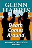 Death Comes Around (McCall - Malone Mystery Book 6)