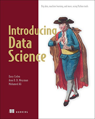 Introducing Data Science: Big Data, Machine Learning, and more, using Python tools by Manning Publications