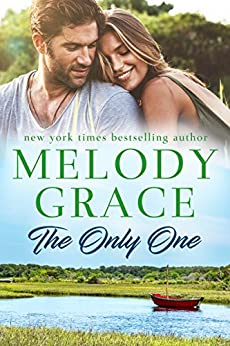 The Only One (Sweetbriar Cove Book 3) by [Grace, Melody]