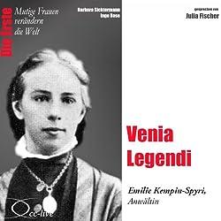 Venia Legendi: Emilie Kempin-Spyri (Mutige Frauen verändern die Welt)