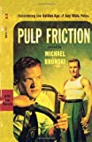 img - for Pulp Friction: Uncovering the Golden Age of Gay Male Pulps Paperback   January 14, 2003 book / textbook / text book