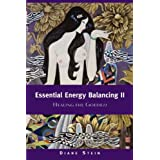 Essential Energy Balancing II: Healing the Goddess: 2