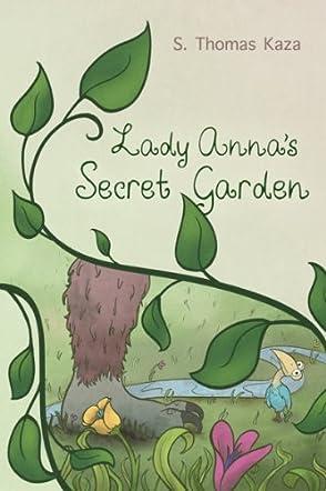 Lady Anna's Secret Garden