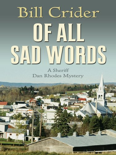 Read Online Of All Sad Words (Thorndike Press Large Print Mystery Series: A Sheriff Dan Rhodes Mystery) pdf epub