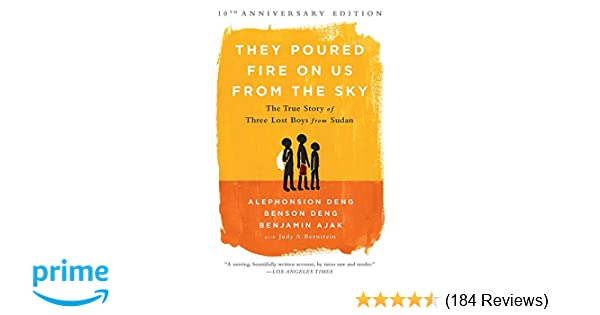 67bae2c5749d They Poured Fire on Us From the Sky  The True Story of Three Lost Boys from  Sudan  Benjamin Ajak