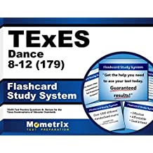 TExES Dance 8-12 (179) Flashcard Study System: TExES Test Practice Questions & Review for the Texas Examinations...
