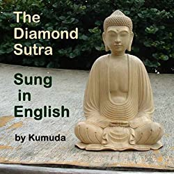 The Diamond Sutra Sung in English