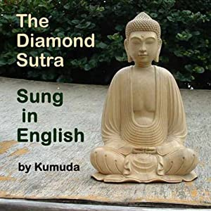 The Diamond Sutra Sung in English Hörspiel