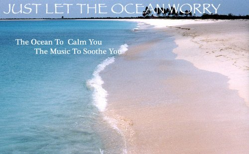 Let the Ocean Worry