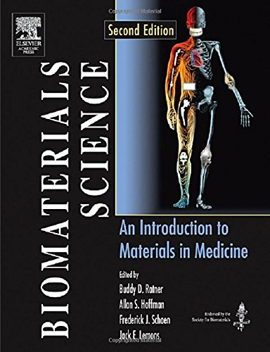 Biomaterials Science: An Introduction to Materials in Medicine, Second EditionFrom Brand: Academic Press
