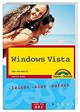 Windows Vista Home Basic und Premium. Easy  Start mit dem PC. Leicht, klar, sofort