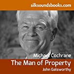 The Man of Property | John Galsworthy