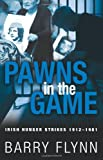 Pawns in the Game, Barry Flynn, 1848891164