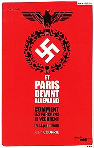 Lire Et Paris devint allemand pdf, epub ebook