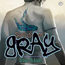 Shades of Gray Audiobook by Brooke McKinley Narrated by Paul Morey