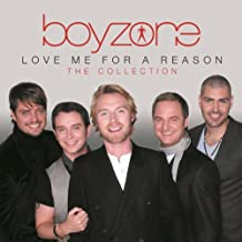 Love Me For A Reason : The Collection -  Boyzone