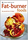 Fat-Burner Foods, Caroline M. Shreeve, 060062028X