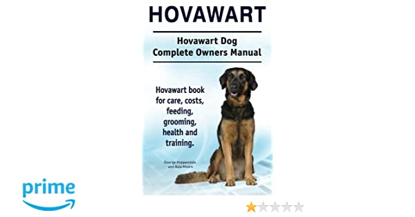 Hovawart. Hovawart Dog Complete Owners Manual. Hovawart book ...