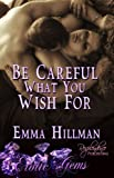 Be Careful What You Wish For (Erotic Gems Short)