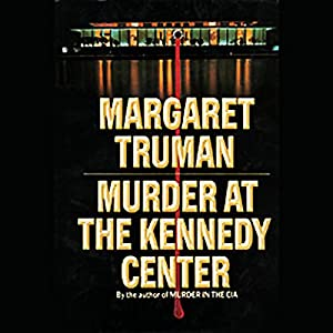Murder at the Kennedy Center Audiobook