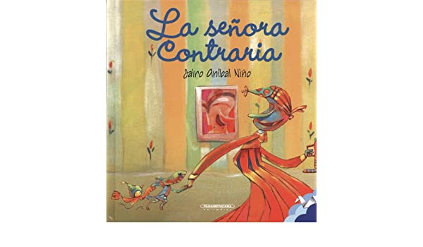 La señora contraria (Spanish Edition): Jairo Aníbal Niño ...