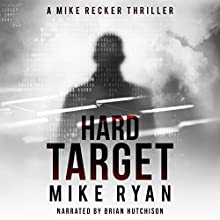 Hard Target: The Silencer Series, Book 3 Audiobook by Mike Ryan Narrated by Brian Hutchison