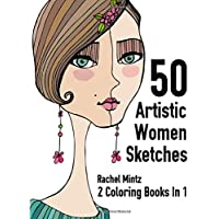50 Artistic Women Sketches - 2 Coloring Books