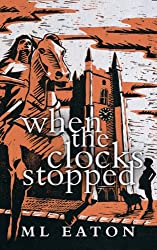 When The Clocks Stopped: Time-slip mystery within a legal thriller (Mysterious Marsh Book 1) (English Edition)