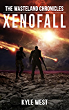 Xenofall (The Wasteland Chronicles, Book 7)