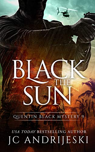- Black The Sun: A Quentin Black Paranormal Mystery Romance (Quentin Black Mystery Book 9)