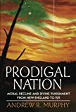 Prodigal Nation, Andrew R. Murphy, 0199775273