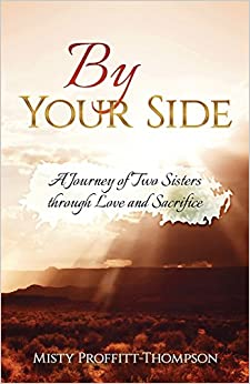 By Your Side: A Journey of Two Sisters Through Love and Sacrifice