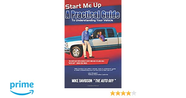 Start Me Up - A Practical Guide to Understanding Your Vehicle