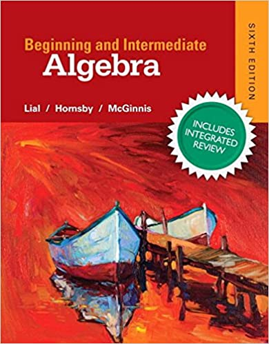 Beginning & Intermediate Algebra Plus NEW Integrated Review ...