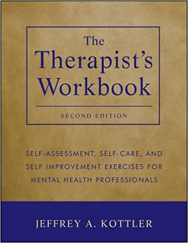 Amazon.Com: The Therapist'S Workbook: Self-Assessment, Self-Care