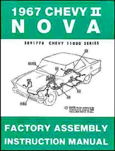 1967 CHEVY II & NOVA FACTORY ASSEMBLY INSTRUCTION MANUAL - COVERS 4-cylinder and 6-cylinder 1967 Chevy II Including, Nova, Super Sport SS, and station wagon. 67
