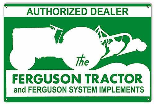Garage Art Signs Ferguson Tractor Dealer Construction Reproduction Country Sign - Tractor Dealers