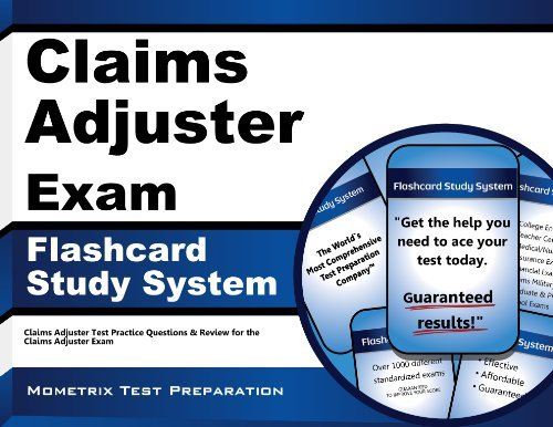 By Claims Adjuster Exam Secrets Test Prep Team Claims Adjuster Exam Flashcard Study System: Claims Adjuster Test Practice Questions & Review for th [Cards]